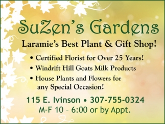 Laramie's Best Plant and Gift Shop!