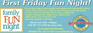 First Friday Fun Night!