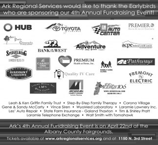 Thanks to the Earlybirds who are sponsoring our 4th Annual Fundraising Event!