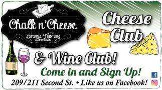 Cheese Club & Wine Club!