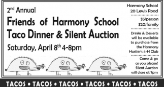 2nd Annual Friends of Harmony School Taco Dinner & Silent Auction