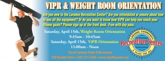 VIPR & Weight Room Orientation