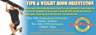 VIPR and Weight Room Orientation