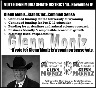 Vote Glenn Moniz Senate District 10