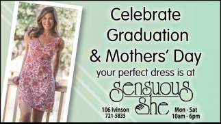 Celebrate Graduation and Mothers' Day
