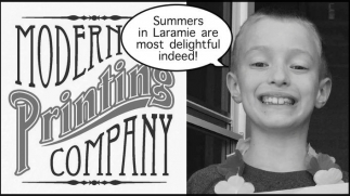 Summers in Laramie are most delightful indeed!