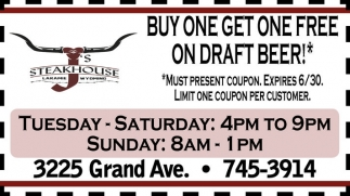 Buy one get one free on draft beer!