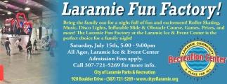Laramie Fun Factory!!!