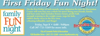 First Friday Fun Night