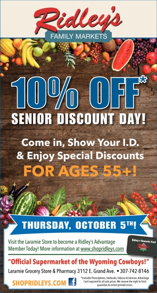 10% OFF* Senior Discount Day!