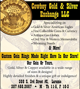 Ads For Cowboy Gold Silver Exchange Llc In Laramie Wy
