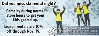 Did you miss ski rental night?
