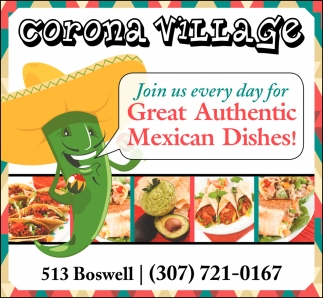 Join us Every Day For Great Authentic Mexican Dishes!