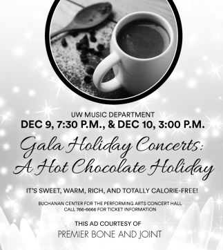 Gala Holiday Concerts: A Hot Chocolate Holiay
