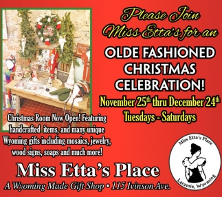 Please Join Miss Ettas for an Olde Fashioned Christmas Celebration!