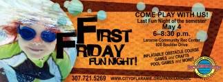 First Friday Fun Night