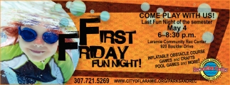 First Friday Fun Night!