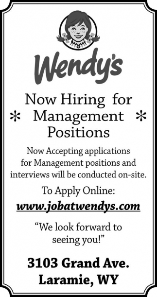 Now Hiring For Management Positions Job At Wendys