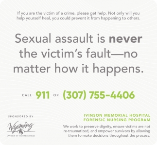 Sexual Assault is Never the Victim's Fault, No Matter how it Happens