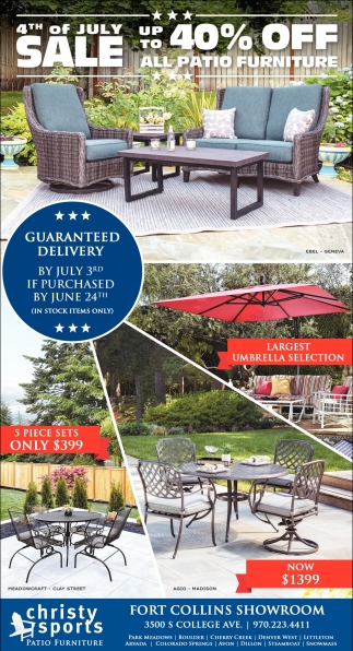 4th Of July Up To 40 Off All Patio Furniture Christy Sports Fort Collins