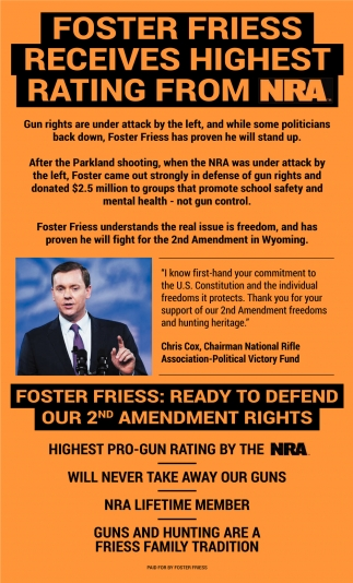 Foster Friess Receives Highest Rating from NRA