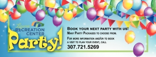 Book you rNext Party with Us!