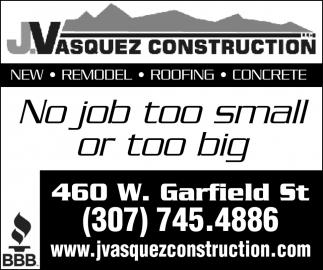 No Job Too Small or Too Big