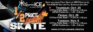 1/2 Price Public Skate