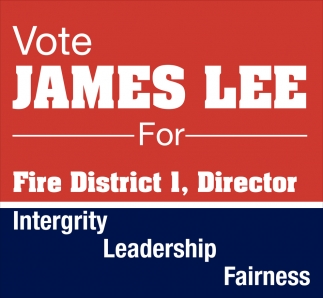 Vote James Lee for Fire District 1, Director