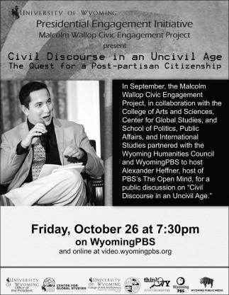 Civil Discourse in an Uncivil Age