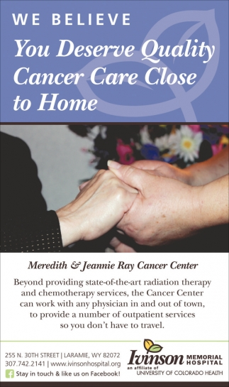 We Believe You Deserve Quality Cancer Care Close to Home
