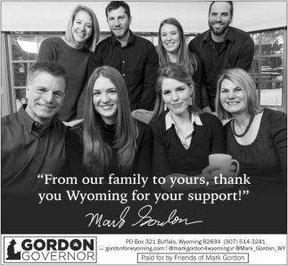 From Our Family to Yours, Thank You Wyoming for Your Support!