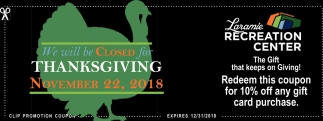 We'll Be Closed for Thanksgiving
