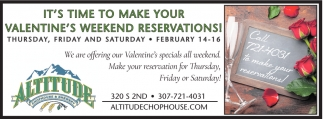 It's Time to Make Your Valentine's Weekend Reservations