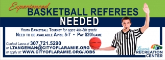 Experienced Basketball Referees Needed