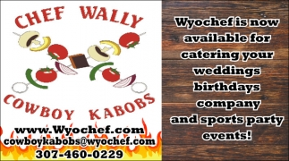 Chef Wally Cowboy Kabobs