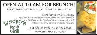 Open at 10 AM for Brunch!