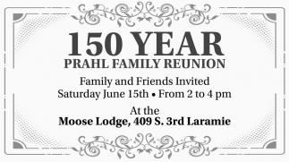 150 Year Prahl Family Reunion