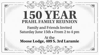 150 Year Prahl Family Reunion