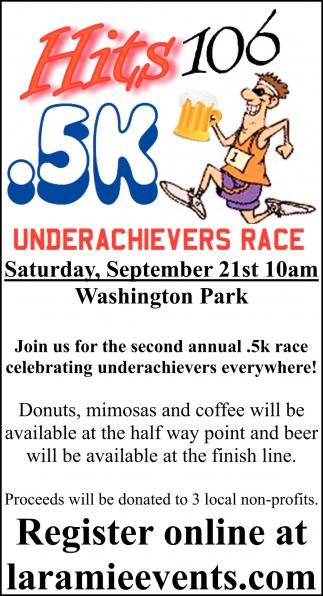Underachievers Race