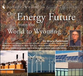 Our Energy Future from the World to Wyoming