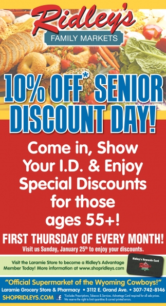 10% OFF Senior Discount Day!
