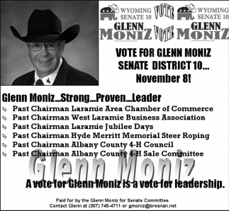 A vote for Glenn Moniz is a vote for leadership